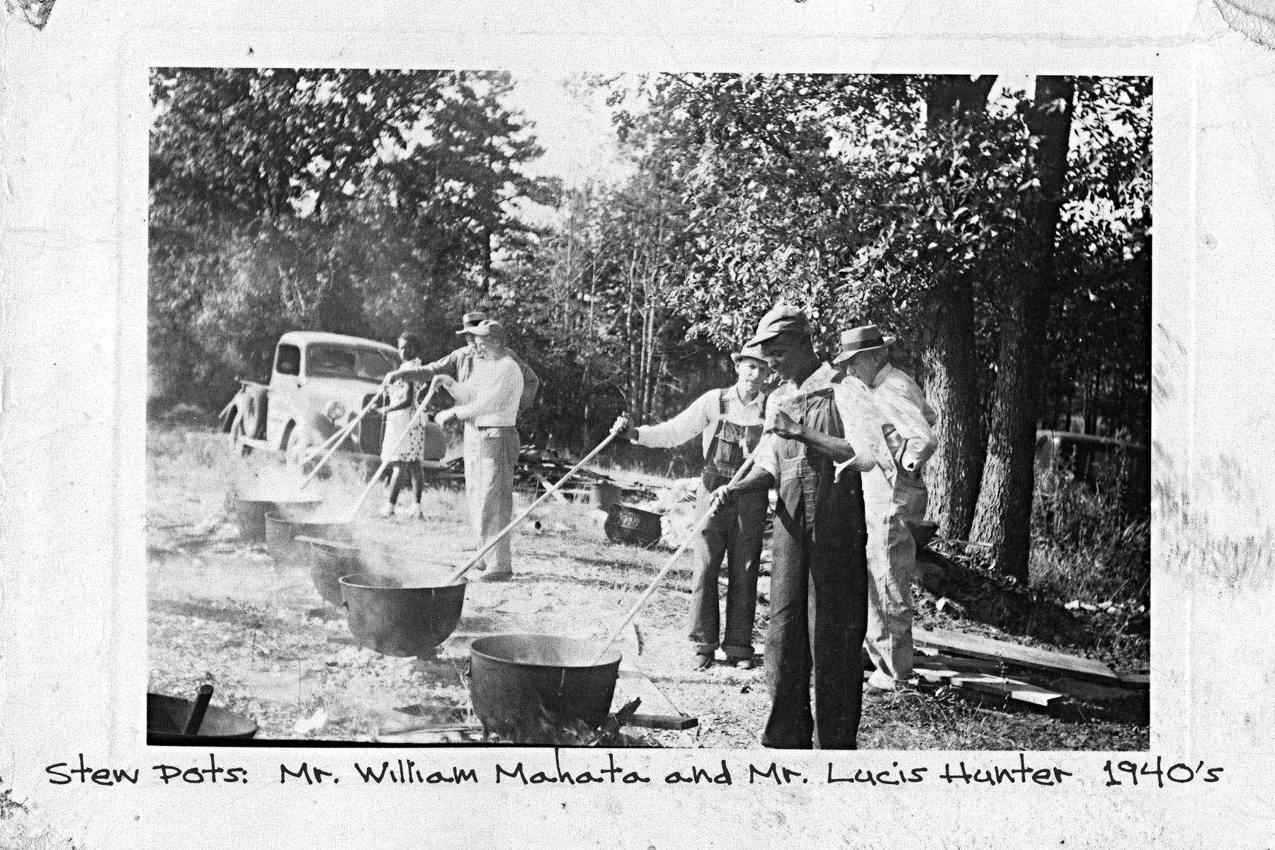 Stew Pots Mr. Lucis Hunter (back) Mr. William Mahata (front) 1940
